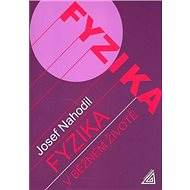 Fyzika v běžném životě - Kniha