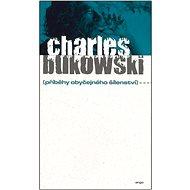 Příběhy obyčejného šílenství - Kniha