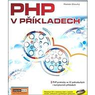 PHP v příkladech + CD - Kniha