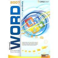 Kniha WORD 2007 nejen pro školy - Kniha