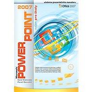 PowerPoint 2007 nejen pro školy - Kniha