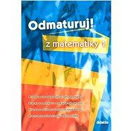 Odmaturuj! z matematiky 1 - Kniha