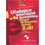 Učebnice současné španělštiny 2.díl + 3 CD: Vhodné i pro samouky - Kniha
