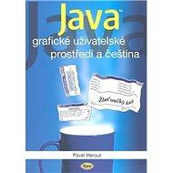 Java grafické uživatelské prostředí a čeština - Kniha