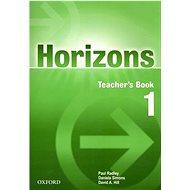 Horizons 1 Teacher's book - Kniha