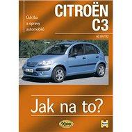 Citroen C3 od 2002: Údržba a opravy automobilů č. 93 - Kniha