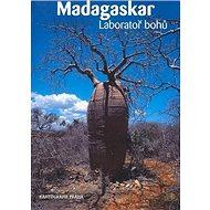Madagaskar: Laboratoř bohů - Kniha