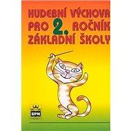 Hudební výchova pro 2. ročník základní školy - Kniha