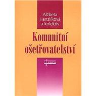 Komunitní ošetřovatelství - Kniha