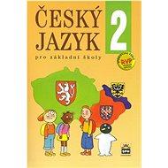 Český jazyk 2 pro základní školy - Kniha