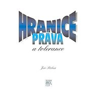 Hranice práva a tolerance - Kniha