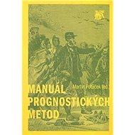 Manuál prognostických metod - Kniha