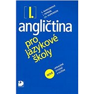 Angličtina pro jazykové školy I.: nové upravené vydání - Kniha
