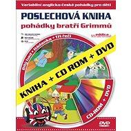 Pohádky bratří Grimmů: Poslechová kniha Kniha + CD ROM + DVD - Kniha