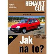 Renault Clio od 1/97 do 8/98: Údržba a opravy automobulů č. 36 - Kniha