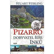 Pizzaro: Dobyvatel říše Inků - Kniha