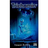 Trichamin - Kniha