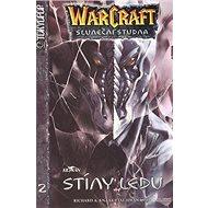 WarCraft 2 Stíny ledu: Sluneční studna - Kniha