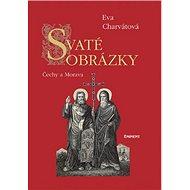 Svaté obrázky: Čechy a Morava - Kniha