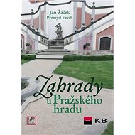 Zahrady u Pražského hradu - Kniha