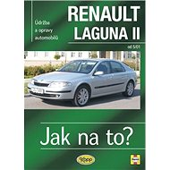Renault Laguna II od 5/01: Údržba a opravy automobilů č. 95 - Kniha