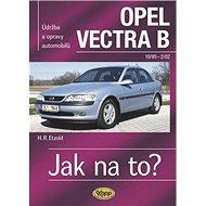 Opel Vectra B 10/95 - 2/02: Údržba a opravy automobilů č. 38 - Kniha