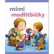 Mimi modlitbičky - Kniha
