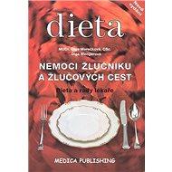 Nemoci žlučníku a žlučových cest: Dieta a rady lékaře - Kniha