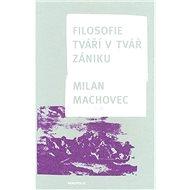 Filosofie tváří v tvář zániku - Kniha