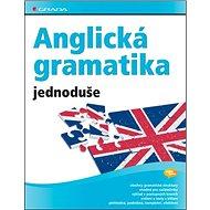 Anglická gramatika jednoduše - Kniha