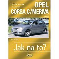 Opel Corsa C/ Meriva od 9/00: Údržba a opravy automobilů č. 92 - Kniha