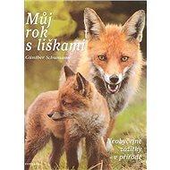Můj rok s liškami - Kniha