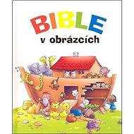 Bible v obrázcích - Kniha