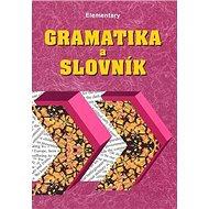 Gramatika a slovník Elementary - Kniha