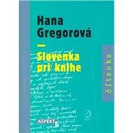 Slovenka pri knihe - Kniha