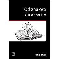 Od znalostí k inovacím - Kniha