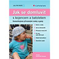 Jak se domluvit s kojencem a batoletem - Kniha