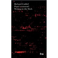 Psaní v temnotě: Writing in the Dark - Kniha
