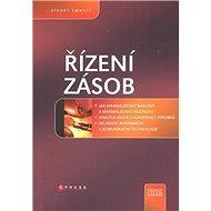Řízení zásob: Jak minimalizovat náklady a maximalizovat hodnotu - Kniha