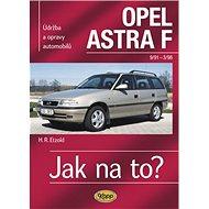 Opel Astra 9/91- 3/98: Údržba a opravy automobilů č. 22 - Kniha