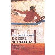 Docere ac delectare?: Proměny římské naukové literatury - Kniha