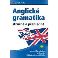Anglická gramatika stručně a přehledně - Kniha