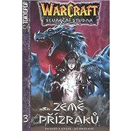 WarCraft Země přízraků 3: Sluneční studna - Kniha