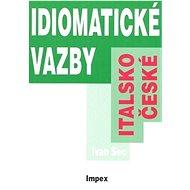 Italsko-české idiomatické vazby - Kniha