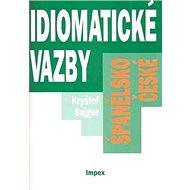 Španělsko-české idiomatické vazby - Kniha