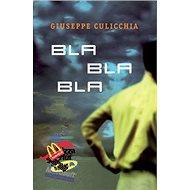 Bla bla bla - Kniha