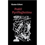 Podél Pyrifleghetónu - Kniha