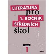 Literatura pro 1. ročník středních škol: Učebnice - Kniha