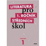 Literatura pro 1. ročník středních škol: Pracovní sešit - Kniha
