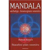 Mandala: archetyp - kosmogram vesmíru - Kniha